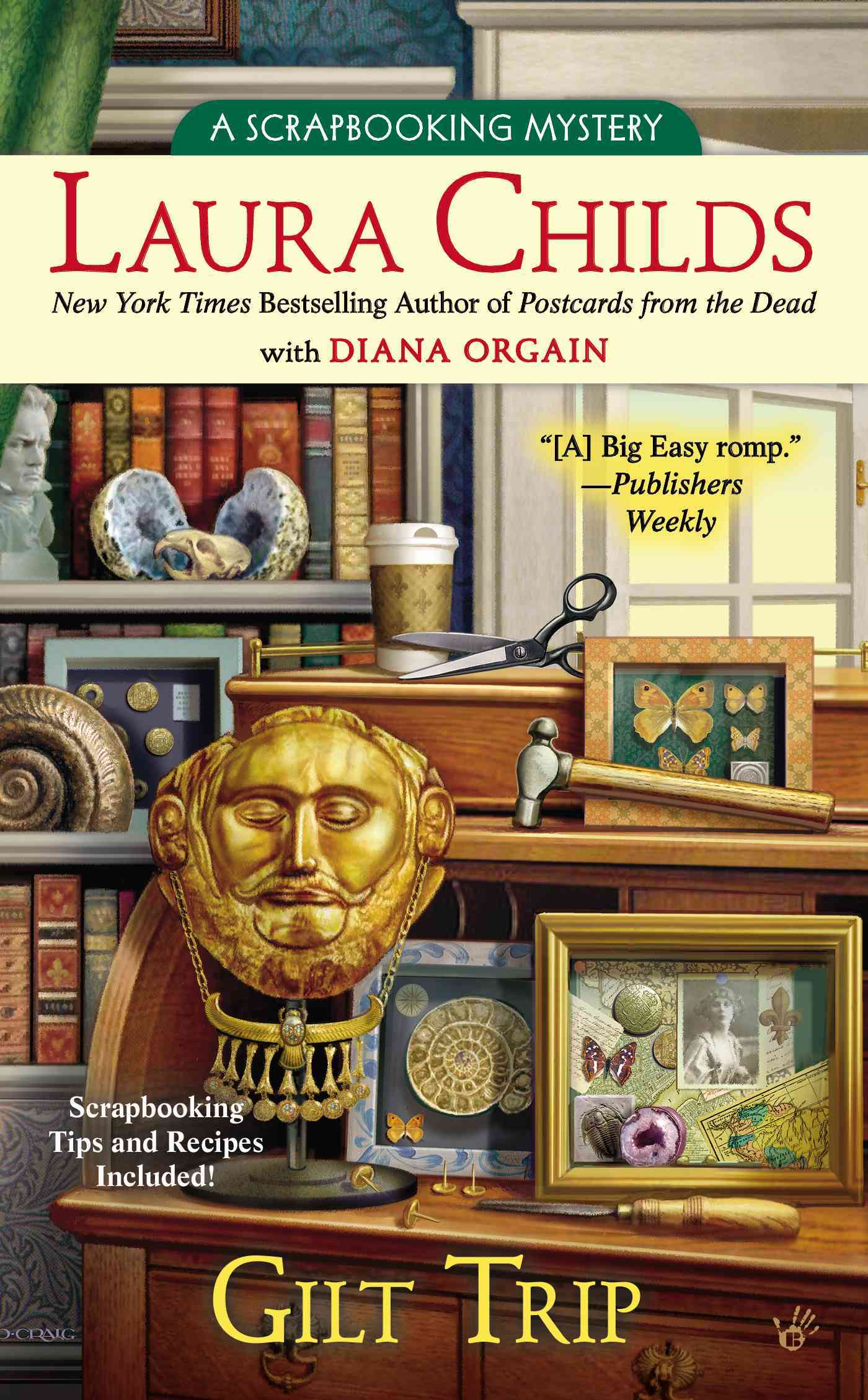Gilt Trip By Childs, Laura/ Orgain, Diana