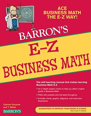E-Z Business Math By Goozner, Calvin/ Walsh, T.