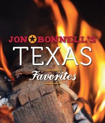Jon Bonnell's Texas Favorites By Bonnell, Jon