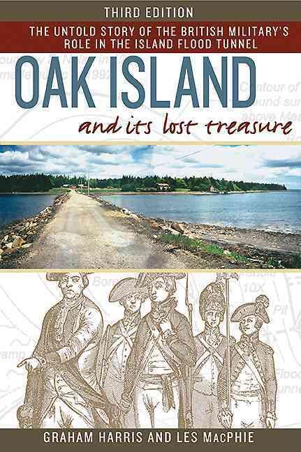 Oak Island and Its Lost Treasure By Harris, Graham/ Macphie, Les