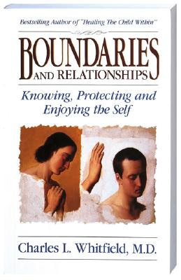 Boundaries and Relationships By Whitfield, Charles L.