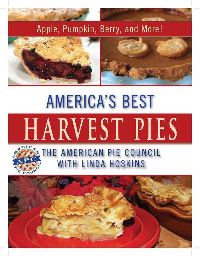 America's Best Harvest Pies By Hoskins, Linda